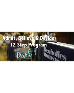 Admit Believe Decide.jpg