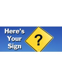 Heres your sign.jpeg