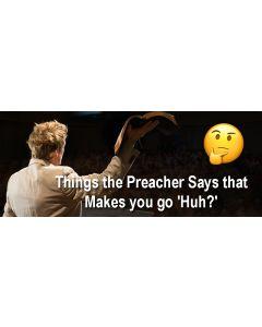 things preacher says.jpg