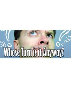 whose turn.jpg